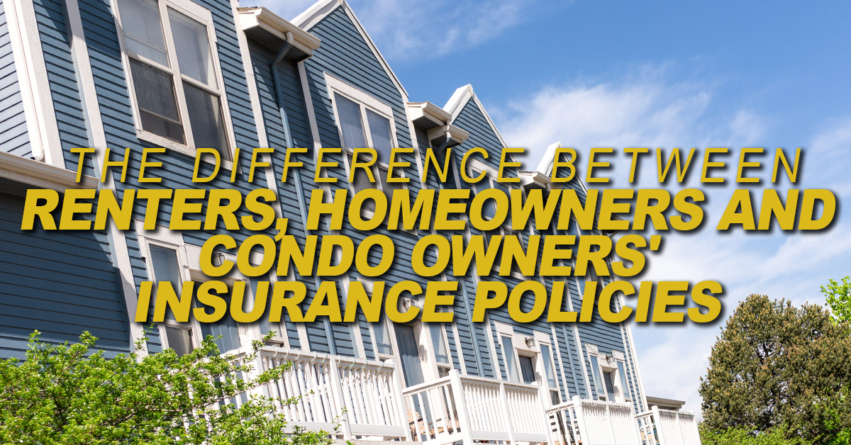 Home-The-Difference-Between-Renters-Homeowners-and-Condo-Owners-Insurance-Policies