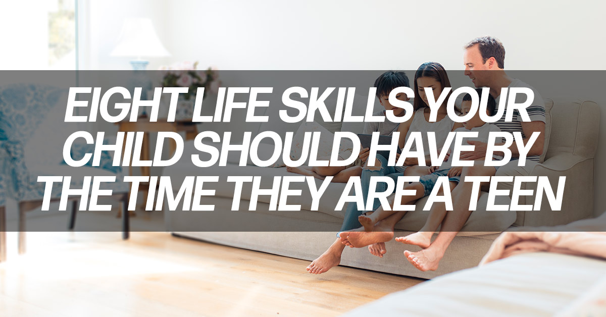 Fun-Eight-Important-Life-Skills-Your-Child-Should-Have-By-the-Time-They-Are-a-Teen