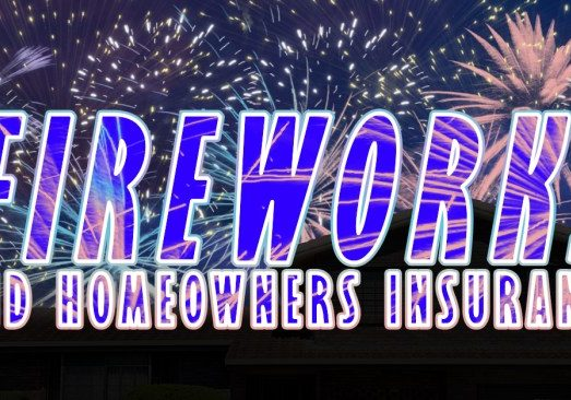 Fireworks and Home Insurance